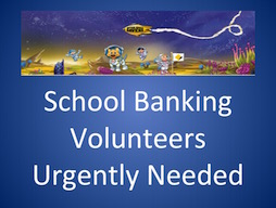 School Banking Volunteers Needed