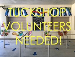 Tuckshop Volunteers Needed