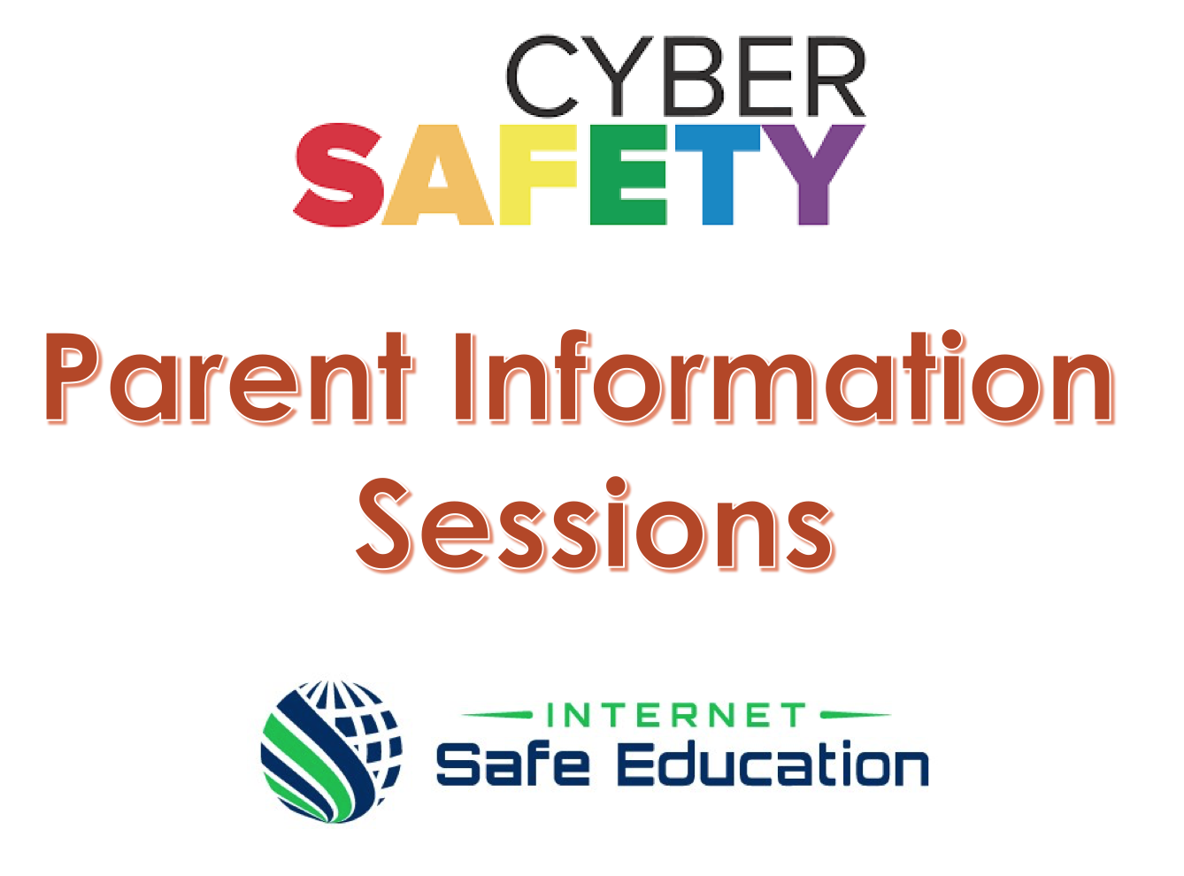 Cyber Safety Parent Information Sessions