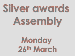 Silver Awards Assembly