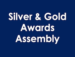 Silver & Gold Awards assembly